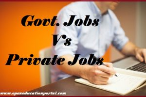 Govt. Jobs Vs Private Jobs
