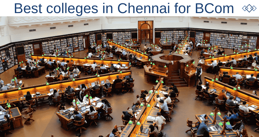 Best colleges in Chennai for BCom