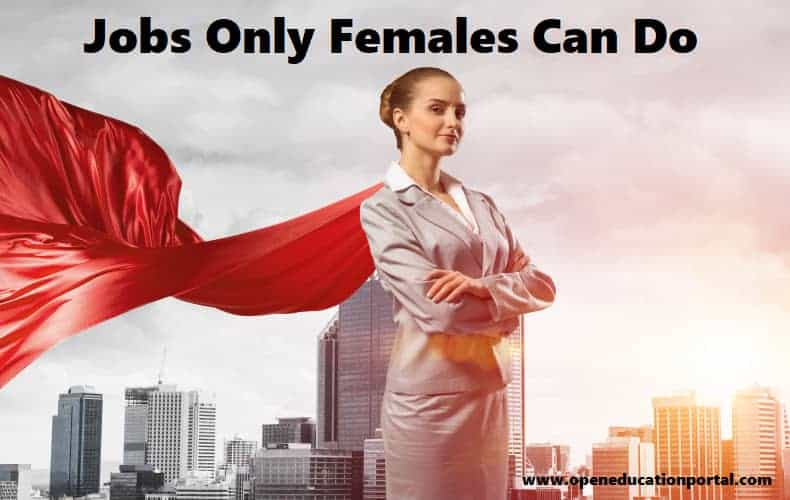 Jobs Only Females Can Do