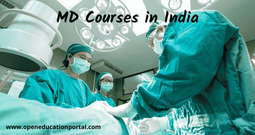 MD Courses in India