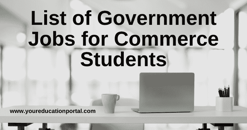 List of Government Jobs for Commerce Students