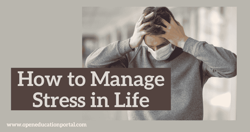 How to Manage Stress in Life