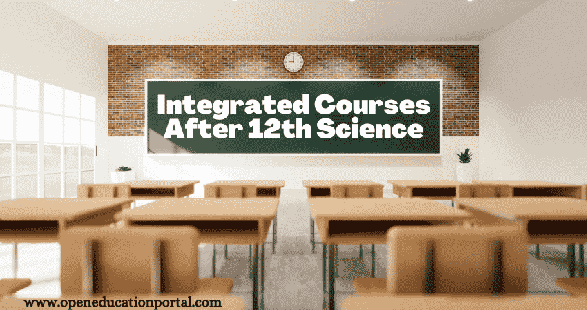 Integrated Courses After 12th Science