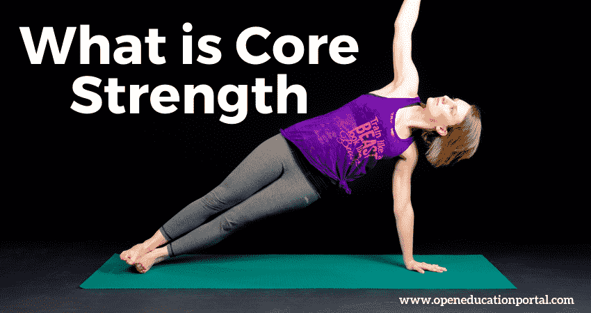 What is Core Strength