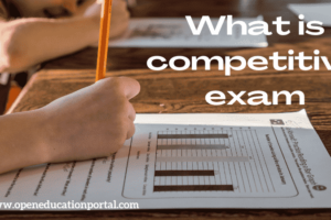 What is competitive exam