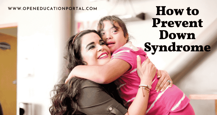 How to Prevent Down Syndrome